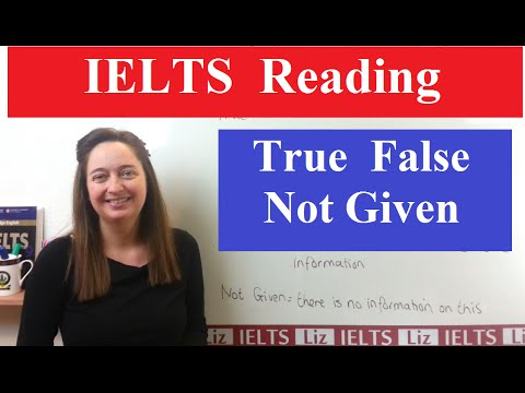 ielts reading true,false or not given