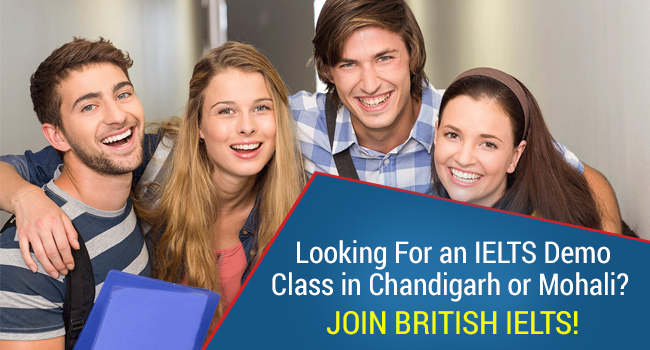 Looking for an IELTS demo class in Chandigarh or Mohali? Join BRITISH IELTS!
